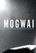 فول آلبوم موگوای (Mogwai)