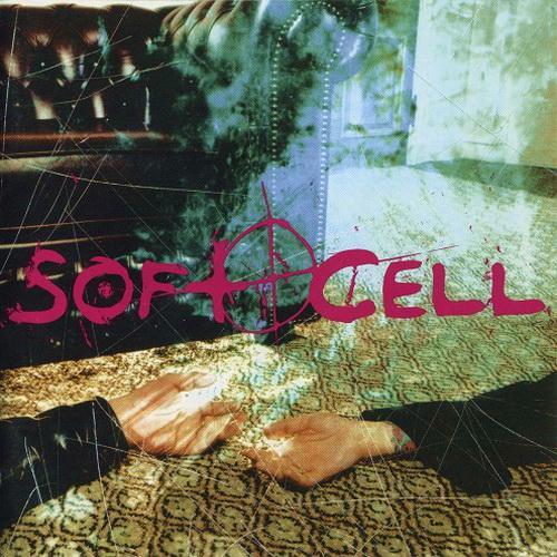 فول آلبوم گروه سافت سل (Soft Cell)