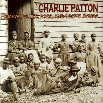 فول آلبوم چارلی پاتن (Charley Patton)