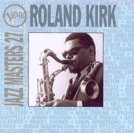 فول آلبوم راسان رولند کیرک (Rahsaan Roland Kirk)