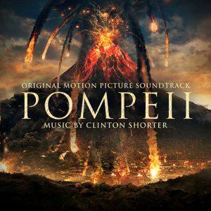 آلبوم موسیقی فیلم Pompeii اثری از Clinton Shorter