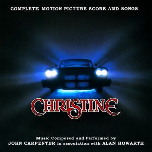 آلبوم موسیقی فیلم Christine اثری از John Carpenter & VA