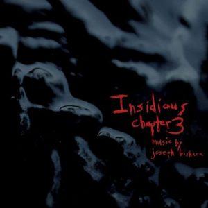 آلبوم موسیقی فیلم Insidious Chapter 3 اثری از Joseph Bishara