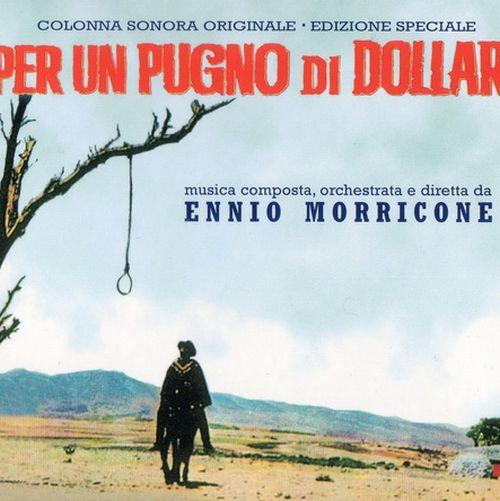 آلبوم موسیقی فیلم A Fistful of Dollars اثری از Ennio Morricone