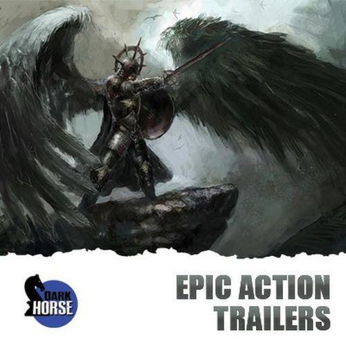 آلبوم موسیقی Epic Action Trailers اثری از Dark Horse Music