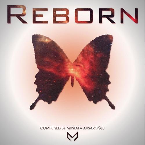آلبوم موسیقی Reborn (The Last Era) اثری از Mustafa Avsaroglu