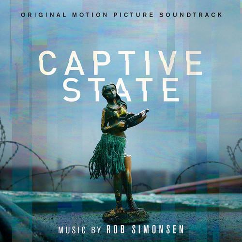 آلبوم موسیقی فیلم Captive State اثری از Rob Simonsen