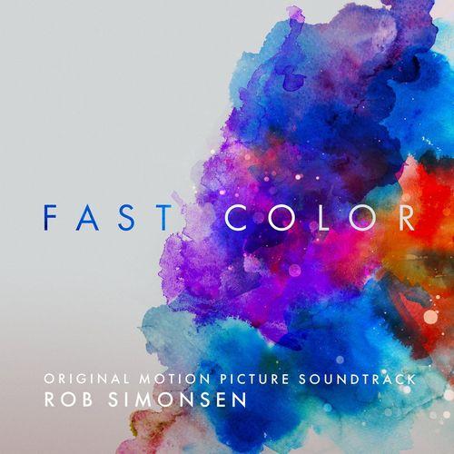آلبوم موسیقی فیلم Fast Color اثری از Rob Simonsen