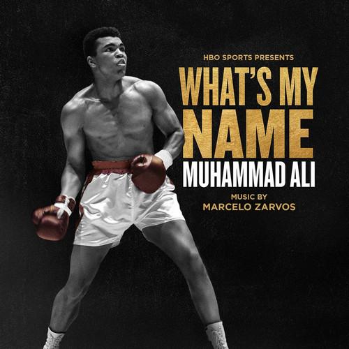 آلبوم موسیقی فیلم Whats My Name – Muhammad Ali اثری از Marcelo Zarvos
