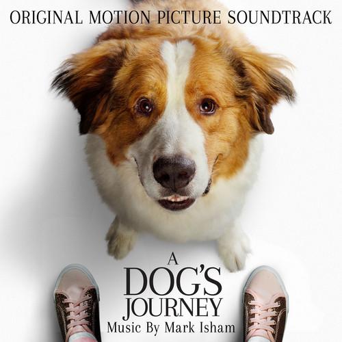 آلبوم موسیقی فیلم A Dogs Journey اثری از Mark Isham