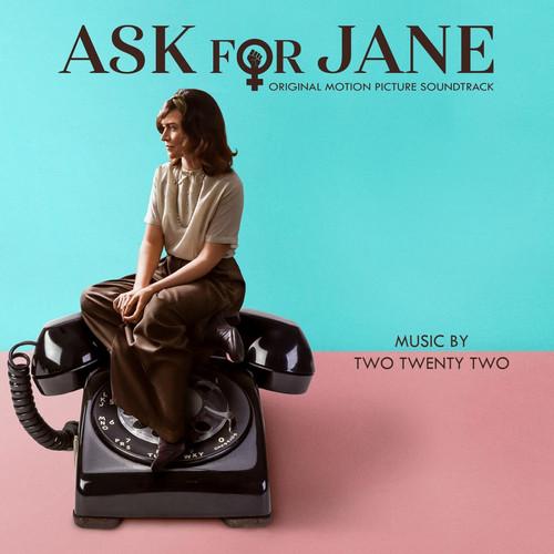 آلبوم موسیقی فیلم Ask for Jane اثری از Two Twenty Two