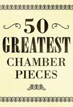 VA – 50 Greatest Chamber Pieces (2016)