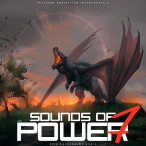 آلبوم موسیقی حماسی Sounds of Power 7 (Epic Background Music) اثری از Fearless Motivation Instrumentals