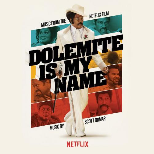 موسیقی متن فیلم Dolemite Is My Name اثری از Scott Bomar