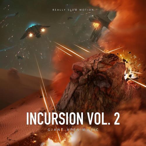 آلبوم موسیقی حماسی Incursion Vol 2 اثری از Really Slow Motion