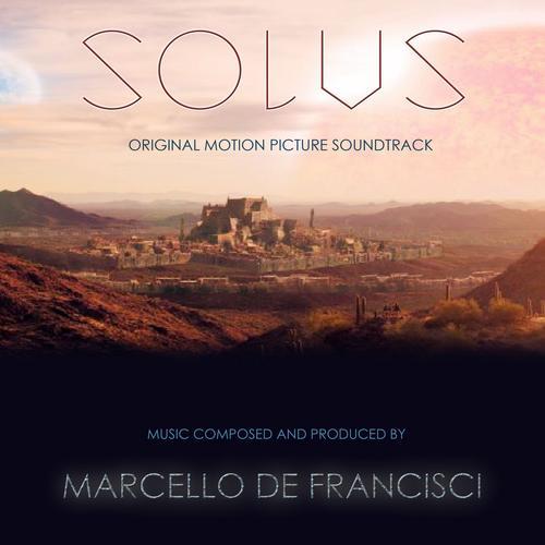 موسیقی متن فیلم Solus اثری از Marcello De Francisci
