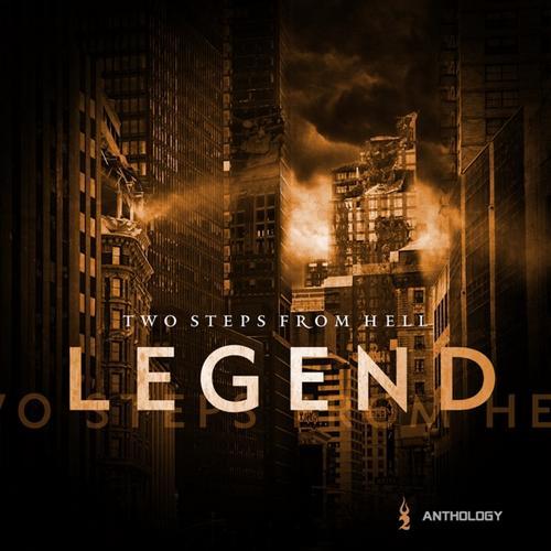 آلبوم موسیقی حماسی Legend Anthology اثری از Two Steps From Hell