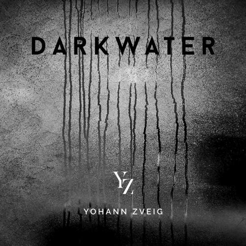 آلبوم موسیقی تریلر Darkwater اثری از Yohann Zveig