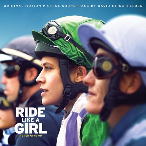 موسیقی متن فیلم Ride Like a Girl اثری از David Hirschfelder