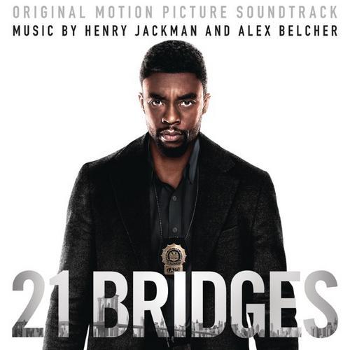 موسیقی متن فیلم 21 Bridges اثری از Henry Jackman & Alex Belcher