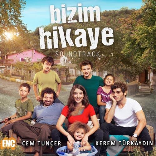 موسیقی متن سریال Bizim Hikaye Vol. 1 اثری از Kerem Turkaydin & Cem Tuncer