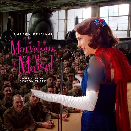 موسیقی متن سریال The Marvelous Mrs. Maisel Season 3