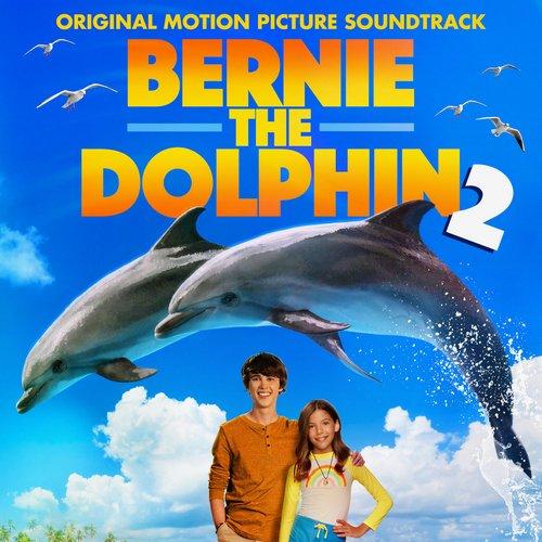 موسیقی متن فیلم Bernie the Dolphin 2 اثری از Joshua R. Mosley