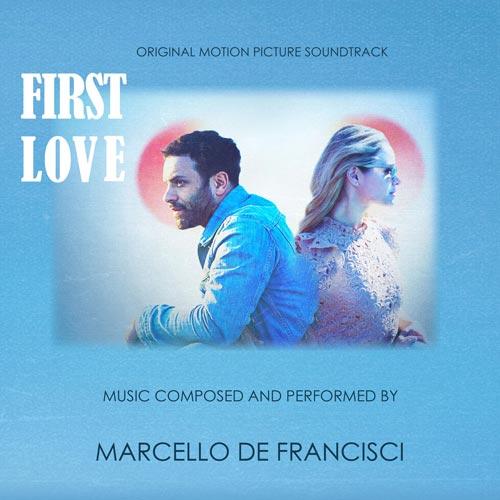 موسیقی متن فیلم First Love اثری از Marcello De Francisci