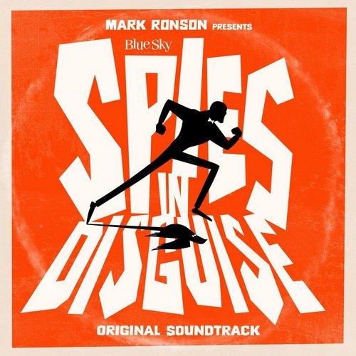 موسیقی متن فیلم Mark Ronson Presents The Music Of Spies In Disguise