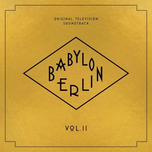 موسیقی متن سریال Babylon Berlin (Vol. II)