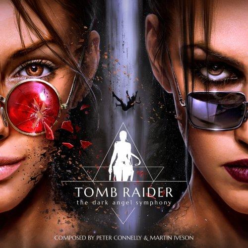 موسیقی متن بازی Tomb Raider – The Dark Angel Symphony اثری از Peter Connelly