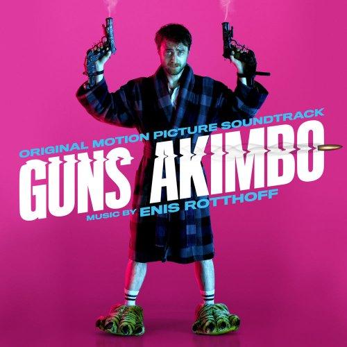 موسیقی متن فیلم Guns Akimbo اثری از Enis Rotthoff