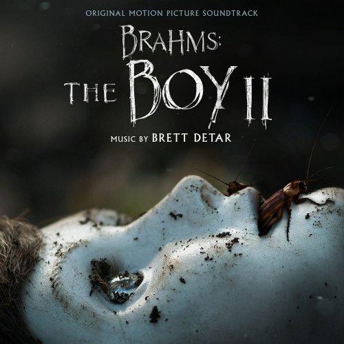 موسیقی متن فیلم Brahms The Boy II اثری از Brett Detar