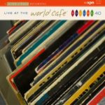 VA – Live at the World Cafe – Series Collection