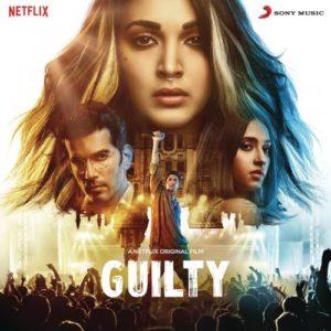 موسیقی متن فیلم Guilty اثری از Ankur Tewari