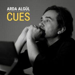 آلبوم موسیقی Cues اثری از Arda Algul