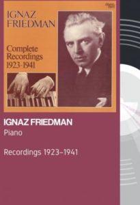 Ignaz Friedman – Complete Recordings 1923-1941 (2020)