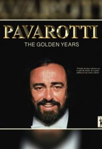 Luciano Pavarotti – Pavarotti, The Golden Years
