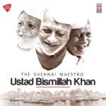 فول آلبوم استاد بسمالله خان صاحب (Ustad Bismillah Khan)