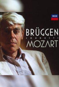 فرانس بروگن رهبری آثار موتزارت (Frans Brüggen)