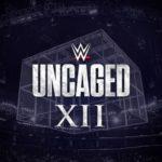 WWE Uncaged XII
