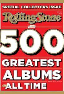 پانصد آلبوم برتر تمام دوران از نگاه مجله رولینگ استون