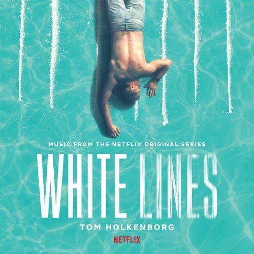 موسیقی متن سریال White Lines اثری از Tom Holkenborg