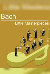 VA – Bach Little Masterpieces (2020) – UMG Recordings