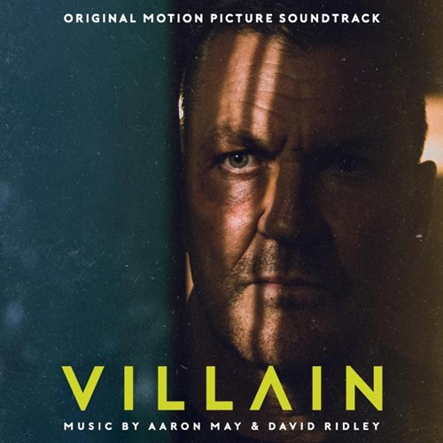 موسیقی متن فیلم Villain اثری از Aaron May & David Ridley