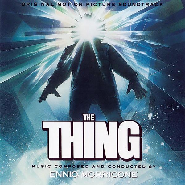 موسیقی متن فیلم The Thing اثری از Ennio Morricone