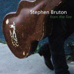 فول آلبوم استیفن بروتون (Stephen Bruton)