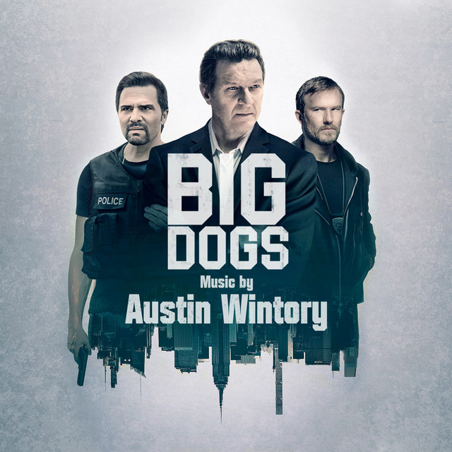 موسیقی متن سریال Big Dogs Season 1 اثری از Austin Wintory