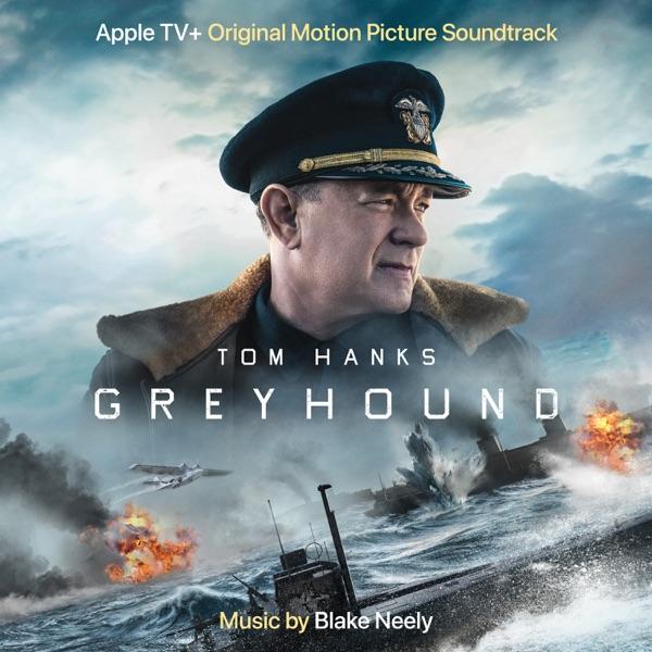 موسیقی متن فیلم Greyhound اثری از Blake Neely