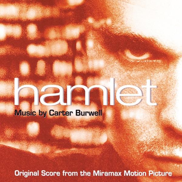 موسیقی متن فیلم Hamlet اثری از Carter Burwell